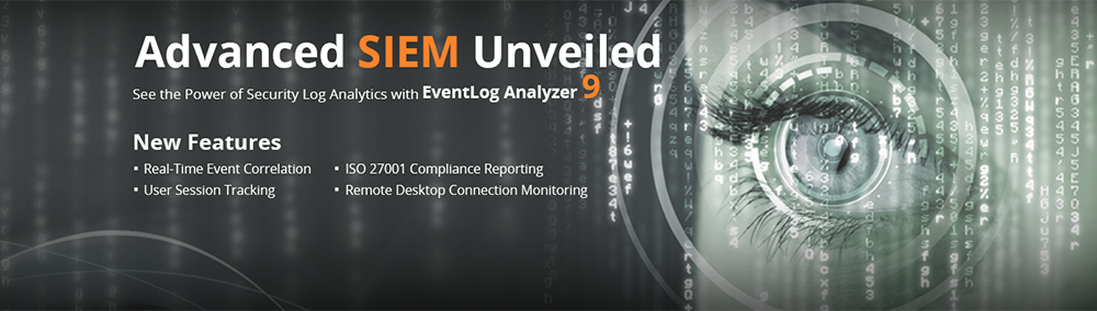 Advanced SIEM Unveiled - See the Power of Security Log Analytics with Eventlog Analyzer 9